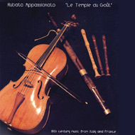 Rubato Appassionato, Le Temple Du Goût : 18th Century Music From Italy And France 15 kB